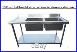 New Commercial Catering Stainless Steel Kitchen Sink 1500mm Double Bowl Sink L/H